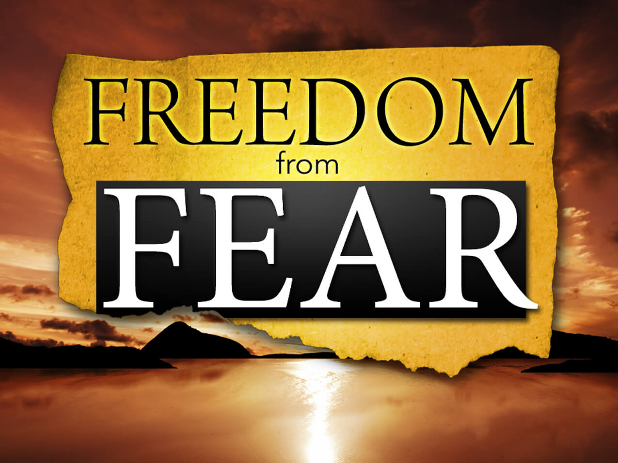 Freedom from fears and anxieties 1